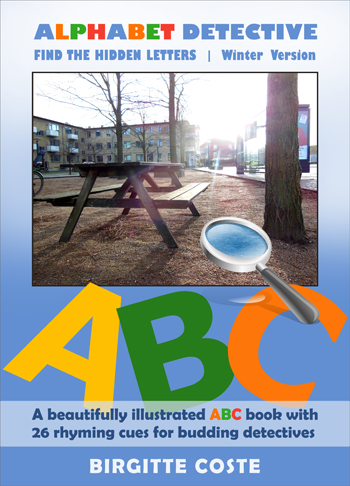 Alphabet Detective, Find the Hidden Letters. Winter Version by Birgitte Coste. An interactive alphabet book for kids