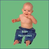 Baby milestones.