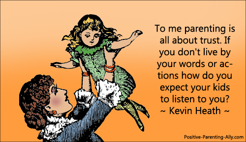 Quote by Kevin Heath on parenting and trust.