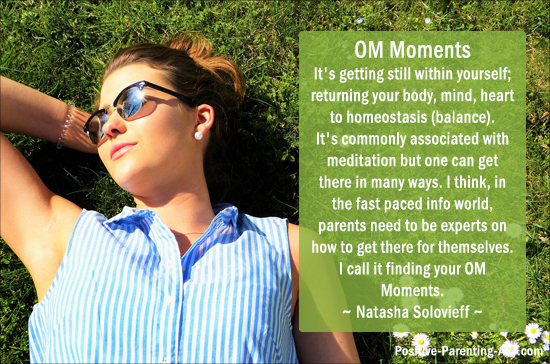 The importance of finding your OM moments by Natasha Solovieff.