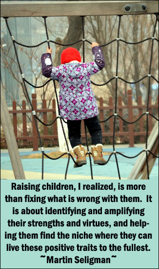 Positive parenting quote by Martin Seligman
