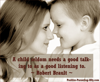 Robert Brault quotation picture on kids needing to be listened to.