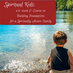 Spiritual course for the entire family.