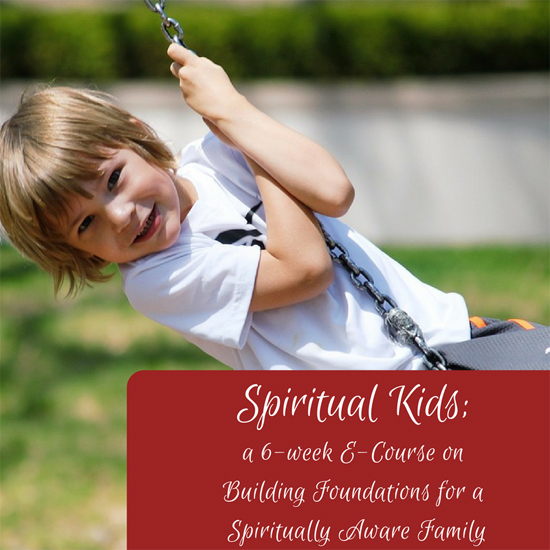 Online parenting class for parents wishing to explore spirituality with their children.