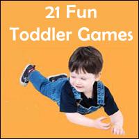 Toddler games.