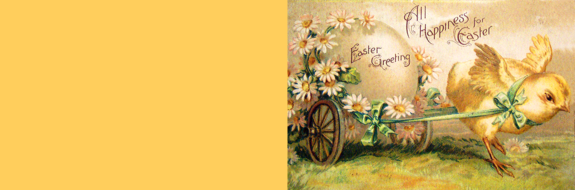 Old vintage Easter greeting card with yellow chicken pulling a cart with a large egg.