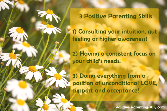 Three basic positive parenting skills to guide your parenting.