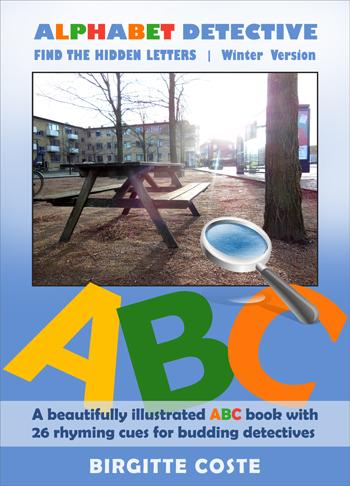 Alphabet Detective, Find the Hidden Letters. Winter Version by Birgitte Coste. An interactive alphabet book for kids