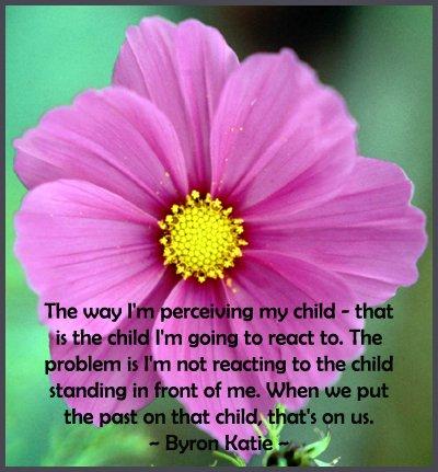 Byron Katie spiritual parenting quote