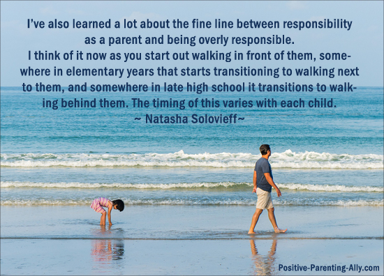 Quote about letting go of your children and let them live and experience their own lives.