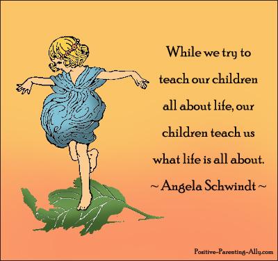 Angela Schwindt quotation on life and children.