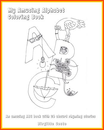 My Amusing Alphabet Coloring Book by Birgitte Coste