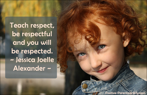 Parenting quote on respecting children and they will respect you back. Quote by Jessica Joelle Alexander.