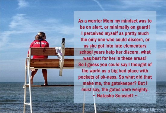 Quote on being a worrier mom and always on guard by Natasha Solovieff.
