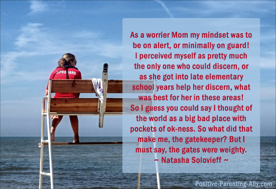 Quote on being a worrier mom and always on guard by Natasha Solovieffn.