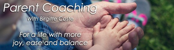 Personal life coaching for parents with parenting coach Birgitte Coste.