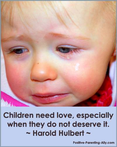 Parenting Quotes On Discipline On Loving Unconditionally