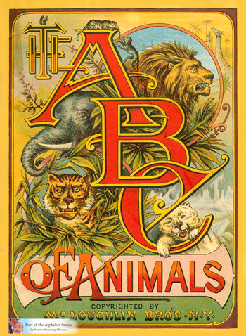 The ABC of Animals from 1880.