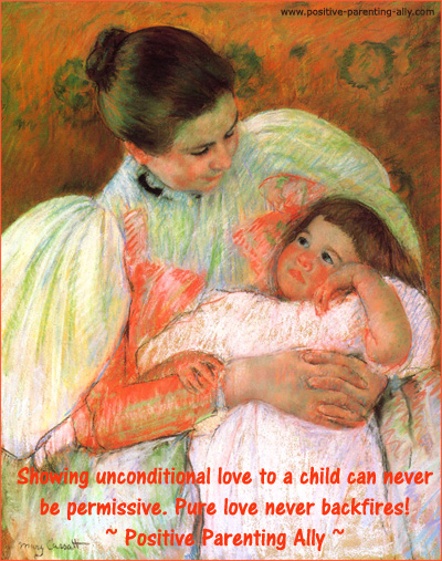 Showing unconditional love in parenting can never backfire. Originial painting by Mary Cassat.