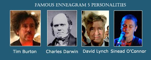 The Investigator - Enneagram 5 - Tim Burton - David Lynch - Charles Darwin - Sinead O'Connor