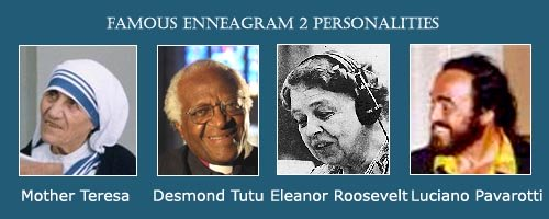 The Helper - Enneagram 2 - photo of Mother Teresa - photo of Eleanor Roosewelt - photo of Luciano Pavarotti - photo of Desmond Tutu