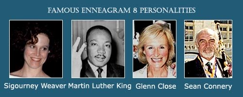 The Leader - Ennegram 8 - Sigourney Weaver - Glenn Close - Martin Luther King jr. - Sean Connery