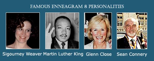 The Leader - Ennegram 8 - Sigourney Weaver - Glenn Close - Martin Luther King jr. - Sean Connery