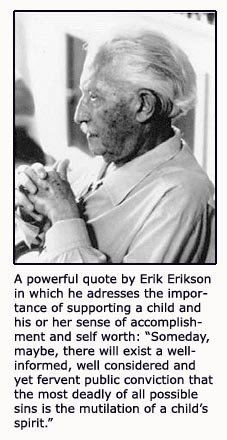Erik Erikson quote on a child's psychological sense of self worth.